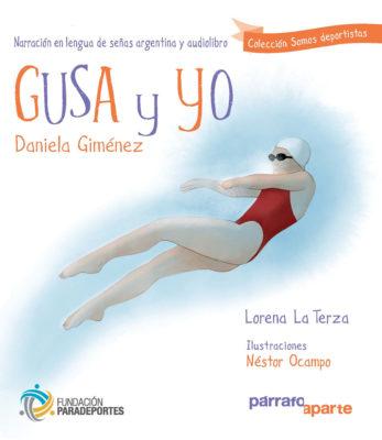 título del libro de Daniela Giménez, deportista paralímpica clasificada para los juegos de Tokio 2021. Nadadora excepcional